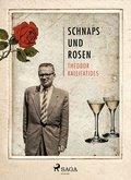 Schnaps und Rosen (eBook, ePUB)