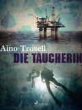 Die Taucherin (eBook, ePUB)