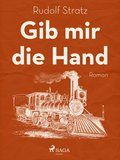 Gib mir die Hand (eBook, ePUB)