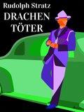 Drachentöter (eBook, ePUB)