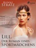 Lill. Der Roman eines Sportmädchens (eBook, ePUB)