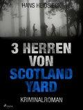 3 Herren von Scotland Yard (eBook, ePUB)