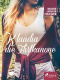Klaudia die Flirtkanone (eBook, ePUB)