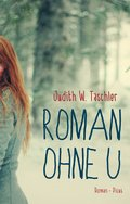 Roman ohne U (eBook, ePUB)