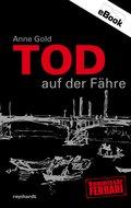 Tod auf der Fähre (eBook, ePUB)