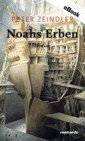 Noahs Erben (eBook, ePUB)