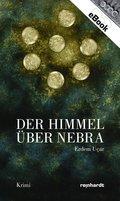 Der Himmel über Nebra (eBook, ePUB)