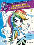 My Little Pony - Equestria Girls - Rainbow Dash schlägt ein wie der Blitz (eBook, ePUB)