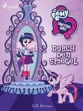 My Little Pony - Equestria Girls - Durch den Spiegel (eBook, ePUB)