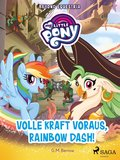 My Little Pony - Beyond Equestria - Volle Kraft voraus, Rainbow Dash! (eBook, ePUB)