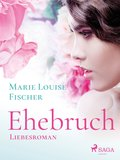 Ehebruch - Liebesroman (eBook, ePUB)