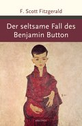Der seltsame Fall des Benjamin Button (eBook, ePUB)
