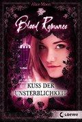 Blood Romance 1 - Kuss der Unsterblichkeit (eBook, ePUB)