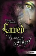 Kissed by an Angel 2 - Loved by an Angel (eBook, ePUB)