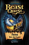 Beast Quest 1 - Ferno, Herr des Feuers (eBook, )