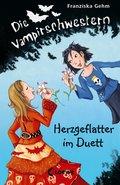 Die Vampirschwestern 4 - Herzgeflatter im Duett (eBook, ePUB)