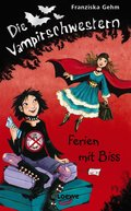 Die Vampirschwestern 5 - Ferien mit Biss (eBook, ePUB)