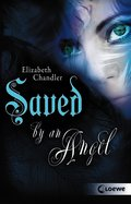Kissed by an Angel 3 - Saved by an Angel (eBook, ePUB)
