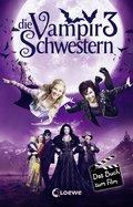 Die Vampirschwestern 3 - Das Buch zum Film (eBook, ePUB)