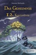 Das Geheimnis des 12. Kontinents (eBook, ePUB)