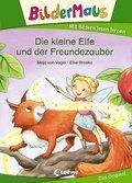 Bildermaus - Die kleine Elfe und der Freundezauber (eBook, ePUB)