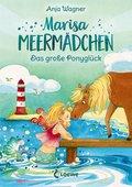 Marisa Meermädchen - Das große Ponyglück (eBook, ePUB)