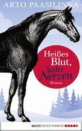Heißes Blut, kalte Nerven (eBook, ePUB)