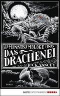 Der Monstrumologe und das Drachen-Ei (eBook, ePUB)