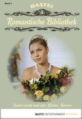 Romantische Bibliothek - Folge 3 (eBook, ePUB)