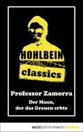 Hohlbein Classics - Der Mann, der das Grauen erbte (eBook, ePUB)