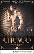 Chicago - Perfekt geplant (eBook, ePUB)