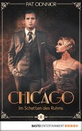 Chicago - Im Schatten des Ruhms (eBook, ePUB)