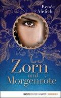 Zorn und Morgenröte (eBook, ePUB)