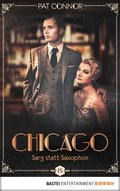 Chicago - Sarg statt Saxophon (eBook, ePUB)