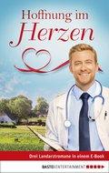 Hoffnung im Herzen (eBook, ePUB)