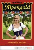 Alpengold - Folge 220 (eBook, ePUB)
