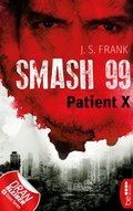Smash99 - Folge 3 (eBook, ePUB)