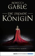 Die fremde Königin (eBook, ePUB)