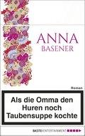 Als die Omma den Huren noch Taubensuppe kochte (eBook, ePUB/PDF)