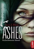 Ashes - Pechschwarzer Mond (eBook, ePUB)