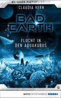 Bad Earth 6 - Science-Fiction-Serie (eBook, ePUB)