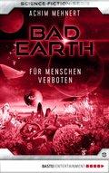 Bad Earth 8 - Science-Fiction-Serie (eBook, ePUB)