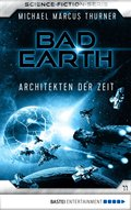 Bad Earth 11 - Science-Fiction-Serie (eBook, ePUB)