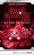 Bad Earth 28 - Science-Fiction-Serie (eBook, ePUB)