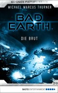 Bad Earth 36 - Science-Fiction-Serie (eBook, ePUB)