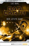 Bad Earth 42 - Science-Fiction-Serie (eBook, ePUB)