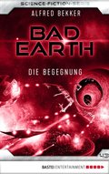 Bad Earth 43 - Science-Fiction-Serie (eBook, ePUB)