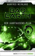 Bad Earth 44 - Science-Fiction-Serie (eBook, ePUB)