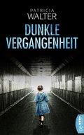 Dunkle Vergangenheit (eBook, ePUB)
