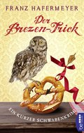 Der Brezen-Trick (eBook, ePUB)